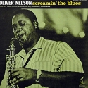 oliver nelson - screamin' the blues (33rpm lp)