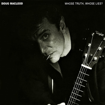 doug macleod - whose truth, whose lies? (hybrid sacd)