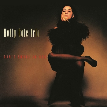 holly cole trio - don't smoke in bed (33rpm lp)