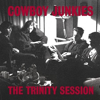 cowboy junkies - trinity session (2 x 33rpm lp)