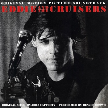 john cafferty & the beaver brown band - eddie and the cruisers (33rpm lp)