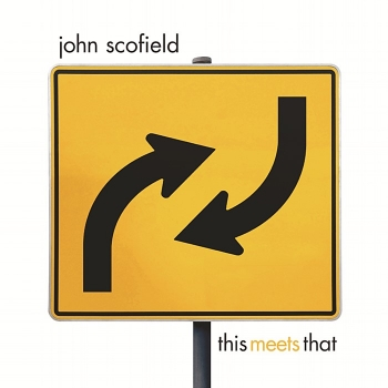 john scofield - this meets that (2 x 33rpm lp)
