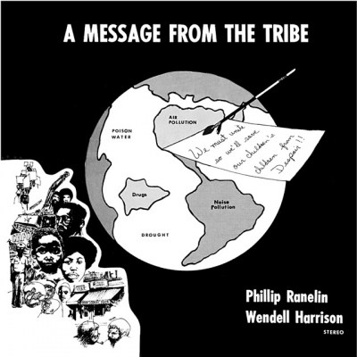 wendell harrison & phillip ranelin - a message from the tribe (33rpm lp)