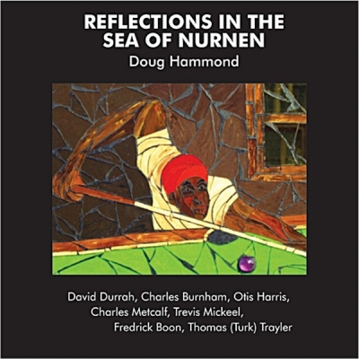 doug hammond & david durrah - reflections in the sea of nurnen (33rpm lp)