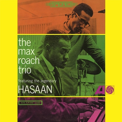 max roach trio - feat. the legendary hasaan (33rpm lp)