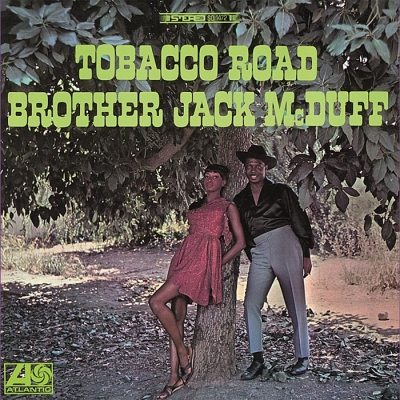 jack mcduff - tobacco road (33rpm lp)