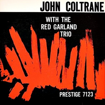 john coltrane - with the red garland trio (33rpm lp)
