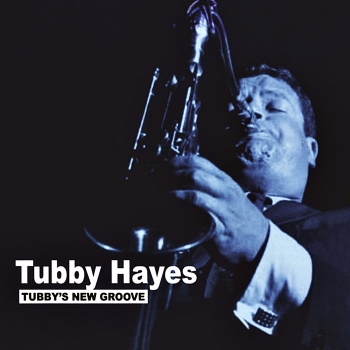 tubby hayes - tubby's new groove (33rpm lp)