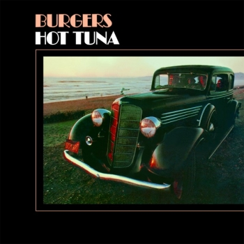 hot tuna - burgers (33rpm lp)