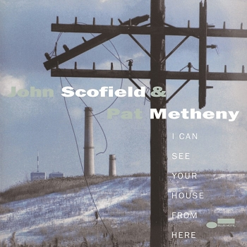 john scofield & pat metheny - i can see your house from here  (2 x 33rpm lp)