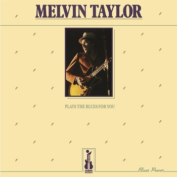 melvin taylor – plays the blues for you (33rpm lp)