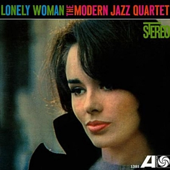 modern jazz quartet – lonely woman (33rpm lp)
