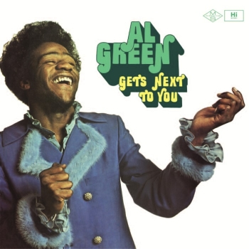 al green - gets next to you (33rpm lp)