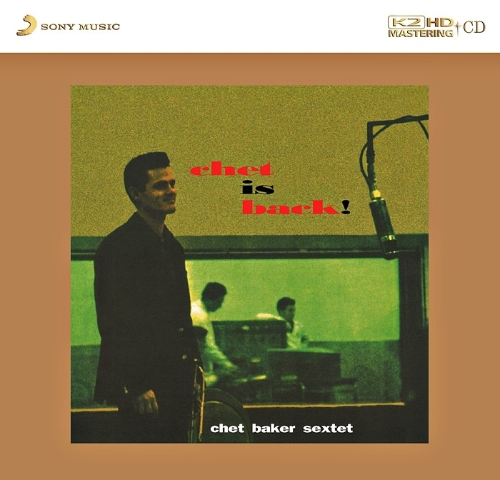 chet baker sextet - chet is back! (k2 hd cd)