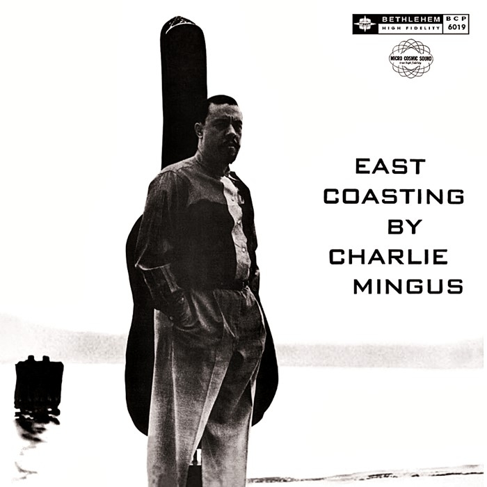 charles mingus – east coasting (33rpm lp)