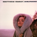 matthew sweet - girlfriend (2 x 33rpm lp)