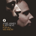 josé james & jef neve - for all we know ( 33rpm lp)