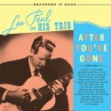 les paul & his trio - after you've gone (2 x 33rpm lp)