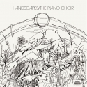 the piano choir - handscapes (2 x 33rpm lp)