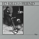 ed kelly & friend (33rpm lp)